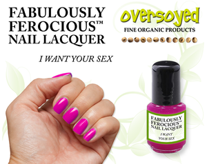 I Want Your Sex Fabulously Ferocious™ Nail Lacquer