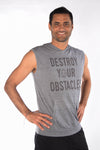 Tri Blend Sleeveless Hoodie With Destroy Your Obstacles