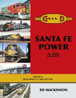 Santa Fe Power In Color V2: Electro-Motive E, F, & Cowl Units - Shore Line Hobby
