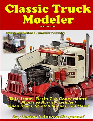 Classic Truck Modeler Magazine May-Jun 2017 - shore-line-hobby