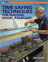 Time-Saving Techniques for Building Model Railroads - Shore Line Hobby