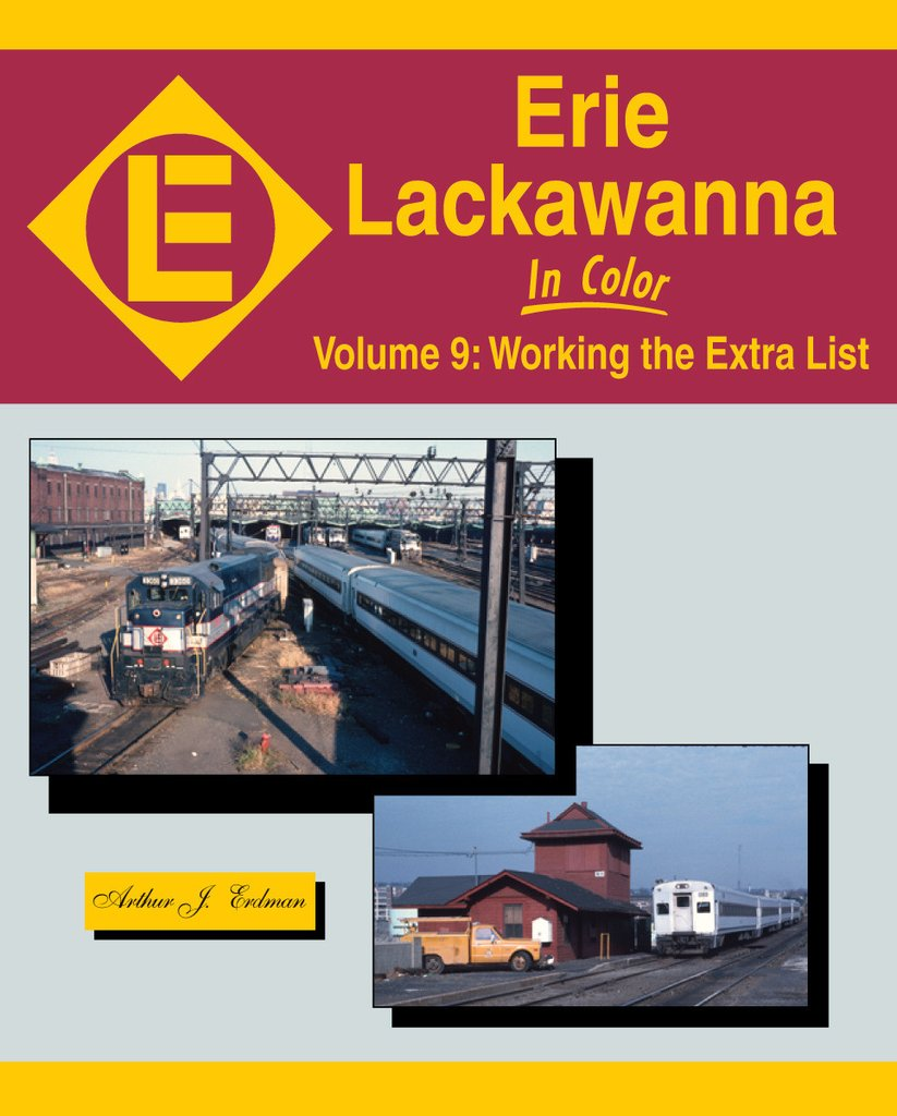 Erie Lackawanna In Color Volume 9: Working the Extra List - shore-line-hobby