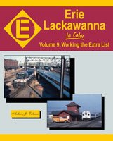 Erie Lackawanna In Color Volume 9: Working the Extra List - Shore Line Hobby