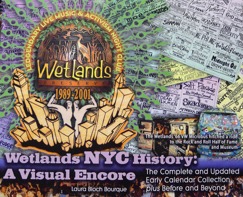 """Wetlands NYC History: A Visual Encore"" Book"