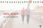 Holiday in Movement!