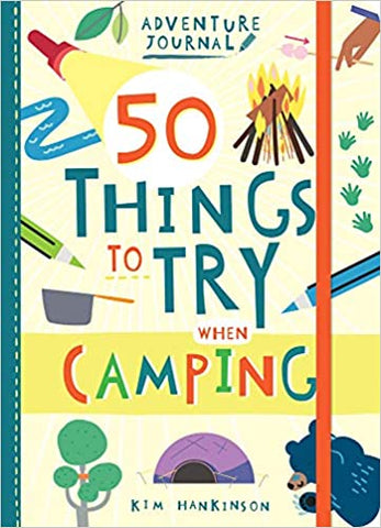 50 Things to Try Camping