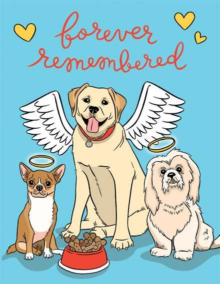 Dogs Forever Remembered Card