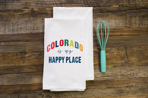 Colorado is my Happy Place Flour Sack Towel