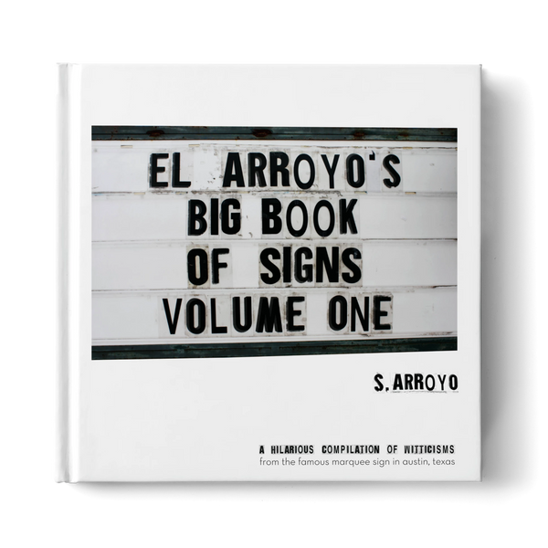 El Arroyo Big Book of Signs-volume 1