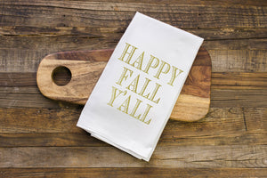 Happy Fall Y'all Flour Sack Towel - Aspen Lane