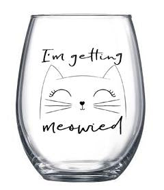 Getting Meowied ~ Wine Glass-SET OF TWO