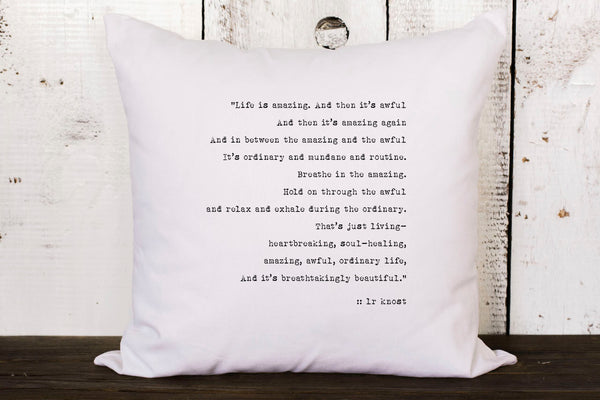 "Quote Pillow  // ""Life is Amazing"""