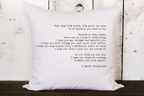 "Quote Pillow  // ""It's Never too Late"" 