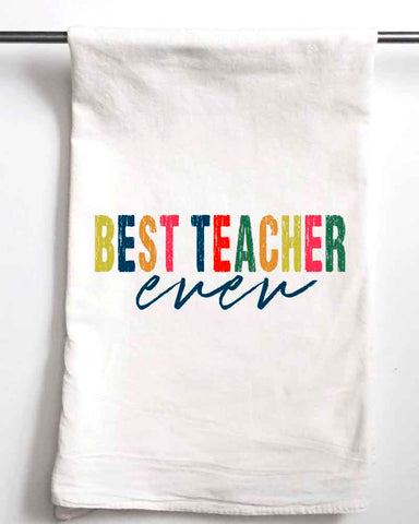 Best Teacher Ever Sack Towel