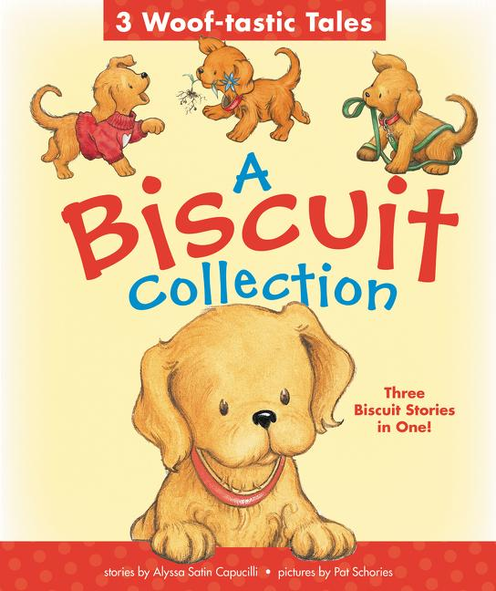 A Biscuit Collection: 3 Stories In One