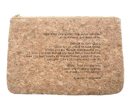 It's Never Too Late| F. Scott Fitzgerald quote cork bag