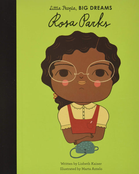 Rosa Parks (Little People, Big Dreams Book)