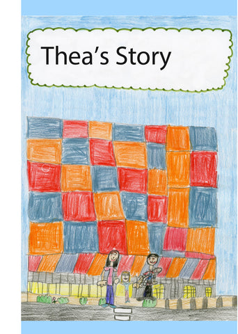 Thea's Story written by Thea's 4th Grade Class