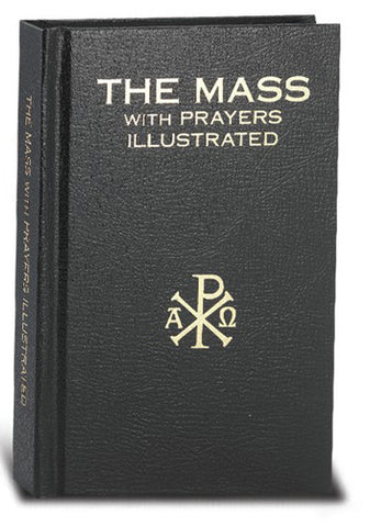 The Mass with Prayers Illustrated