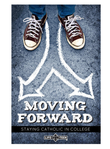 Moving Forward: Staying Catholic in College