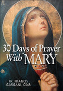 30 Days of Prayer with Mary-  Fr. Francis Gargani