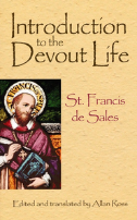 Introduction to the Devout Life - St. Fancis de Sales