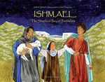 Ishmael: The Shepherd Boy of Bethlehem
