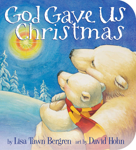 God Gave Us Christmas Board Book