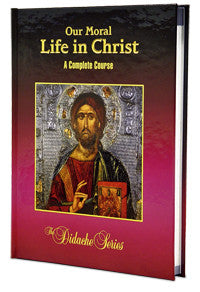 Our Moral Life in Christ  $14.00 - $99.00
