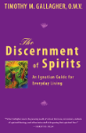 Discernment of Spirits - Fr. Timothy Gallagher