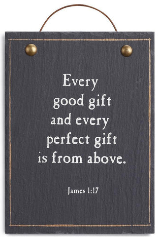 Every Perfect Gift is from Above Plaque