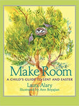 Make Room: A Child's Guide to Lent and Easter