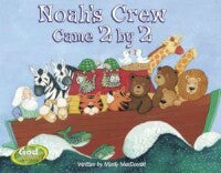 Noah's Crew Came 2 By 2- Board Book
