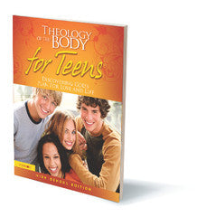 Theology of the Body for Teens: High School Edition Leader's Guide