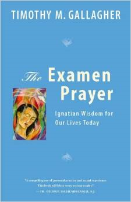 The Examen Prayer - Fr. Timothy Gallagher