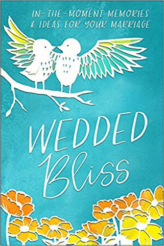 Wedded Bliss