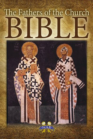 The Fathers of the Church Bible (NABRE)