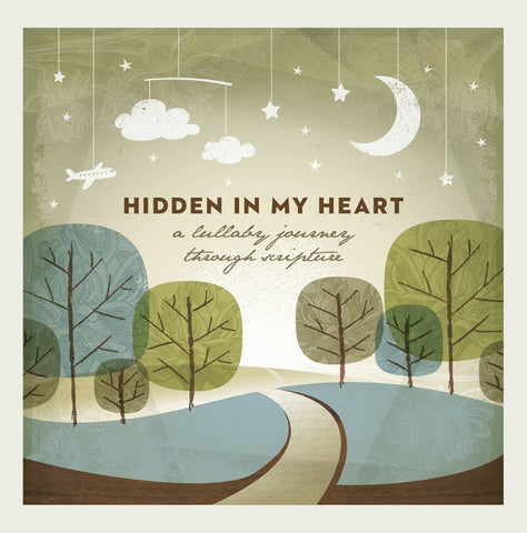 Hidden In My Heart CD,  A Lullaby Journey Through Scripture