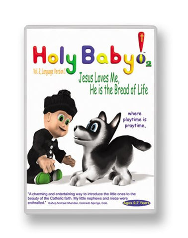 Holy Baby- Jesus Loves Me, He Is the Bread of Life