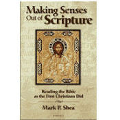 Making Senses Out of Scripture - Mark P. Shea