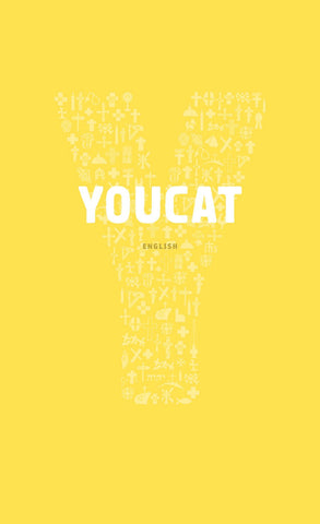 YOUCAT - Youth Catechism of the Catholic Church