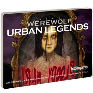 Ultimate Werewolf: Urban Legends Expansion