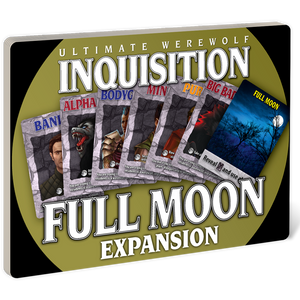 Ultimate Werewolf Inquisition: Full Moon Expansion