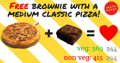 Free Brownie with a Medium Classic Pizza