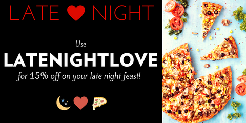 LATENIGHTLOVE for 15% discount on Midnight Offers