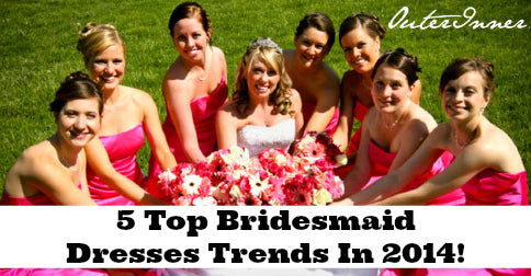 5 top bridesmaid dresses trends 2014