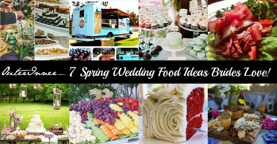 7 spring wedding food ideas