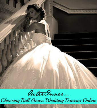 choosing ball gown wedding dresses online