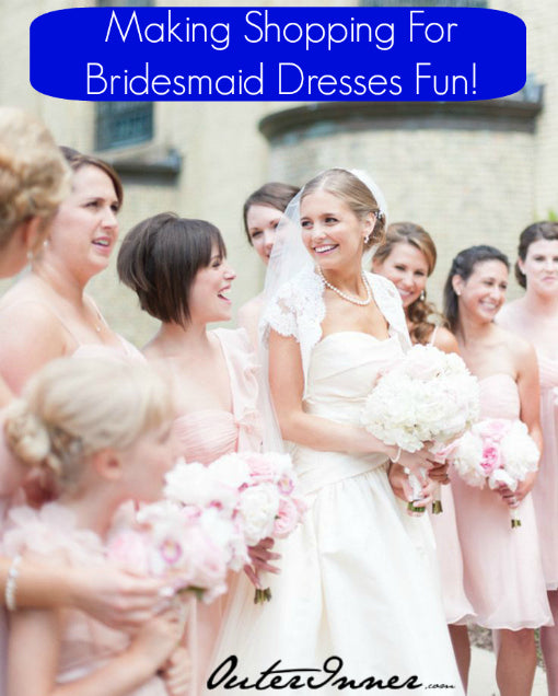 fun shopping for bridesmaid dresses