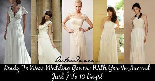 Ready To Wear Wedding Gowns: Your Perfect Style In A Hurry!